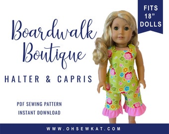 """18 """" Doll Clothes Sewing Pattern for 18 inch doll like American Girl ® Boardwalk Boutique Halter Top Ruffle Capri easy to sew doll clothes"""