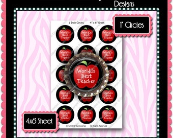 Digital Bottle Cap Images - World's Best Teacher  (ETR113) 1 Inch Circles for Bottlecaps, Magnets, Jewelry, Hairbows, Buttons