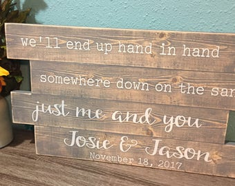 Beach wedding sign • We'll end up hand in hand • just me and you wood sign • Rustic beach wedding decor • custom pallent sign • wedding gift