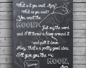 "Chalkboard Print- It's a Wonderful Life - ""You want the moon?""  -Print"