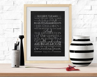 Psalm 112 Fathers Day Wall Subway Art Printable -8x10- Gift for Dad Instant Download Bible Christianity Blackboard Chalk Home Decor Poster