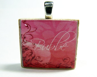 Bubbe - Grandma or Grandmother - Hebrew Scrabble tile pendant with pink flourish design