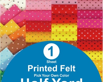 1 HALF YARD Printed Felt Fabric - pick your own color (PR1/2y)