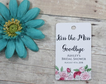 Kiss the Miss Goodbye Tags (20pc) - Custom Thank You Tags - Floral Tags - Rose Themed Favor Tags - Bridal Shower Thank You Labels