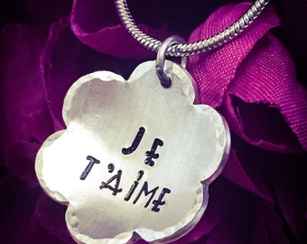 Je T'aime Hand Stamped Necklace. I Love You Necklace, Love Jewelry, Je T'aime Necklace, Flower Necklace, Girlfriend Gift, Wife Gift