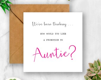 We've Been Thinking... How Would You Like a Promotion to Auntie Pregnancy Announcement Card, We're Pregnant, Having A Baby Card