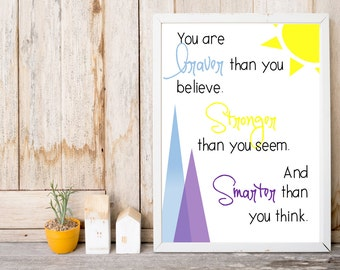 Nursery Print - Purple, Blue, and Yellow - You Are Braver than You Believe