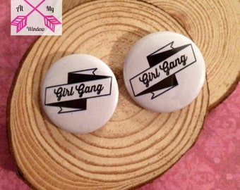 Girl Gang button badge, Girl Gang Pin, Girl Gang button back badge, 25mm button, 25mm badge,