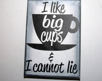 Coffee sign - coffee lovers gift - big cups - i like big cups - java art - coffee art - coffee gift - kitchen signs - kitchen art - home art