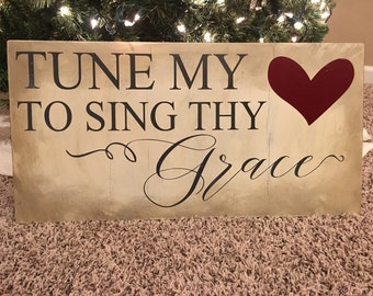 Tune my heart to sing thy grace