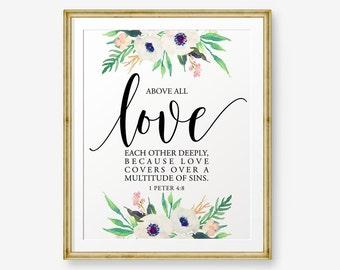 SALE Bible verse printable, Above all, love each other deeply, 1 Peter 4:8, Inspirational Art, , Christian Art, Scripture ar