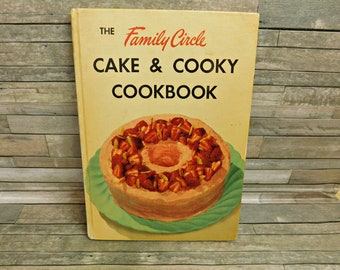 The Family Circle Cake & Cooky Cookbook 1953 Cookie
