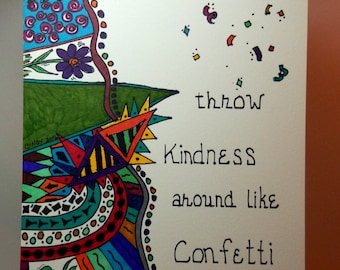 Sharpie Art, 5x7 art, doodles, kindness quote, colorful drawing