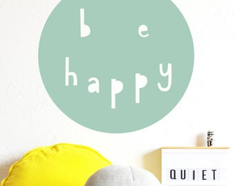 Wall Decal - Be Happy Smile - Wall Sticker - Room Decor