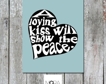 """Love Peace Quotes Printable Art instant download. Pop art  Inspirational quote. Typography Quotes about life. quote gift Home Decor 8""""x 10"""""""
