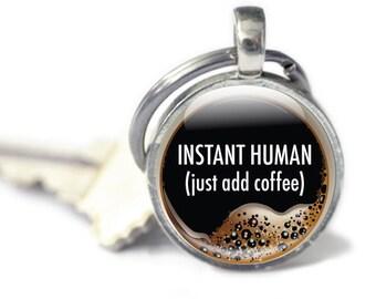 Funny Keychain - Funny Coffee Keychains - Funny Coffee Quote - Glass Coffee Keychain (coffee 6)