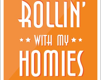 """Kitchen Quote Poster """"Rolling with my homies"""", Kitchen Print, Kitchen Art, Cooking Print, Wall Art Decor"""