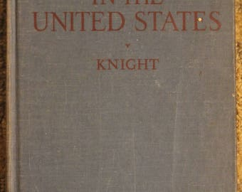 Education in the United States: Second Revised Edition | Edgar Wallace Knight (1941, The Atheneum Press)