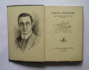 Forbes Epigrams 1000 Thoughts on Life and Business 1922
