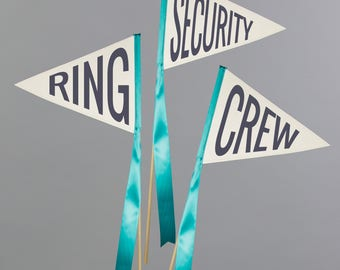 "Set of 3 Wedding Signs ""RING"" + ""SECURITY"" + ""CREW"" Pennant Flags 
