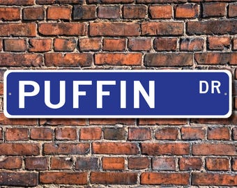 Puffin, Puffin Gift, Puffin Sign, Puffin decor, Puffin lover, diving seabirds, bright orange beak, Custom Street Sign, Quality Metal Sign