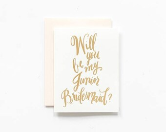 SALE! - Will You Be My Junior Bridesmaid ~ Gold Foil Greeting Card