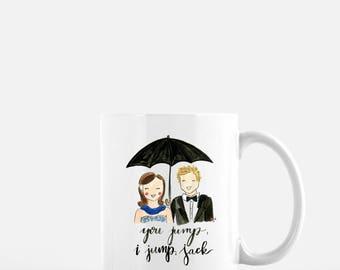 You Jump, I Jump, Jack 11oz. Mug; Gilmore Girls; Rory and Logan; Stars Hollow, lorelai gilmore, dragonfly inn, christmas gift, coffee lover