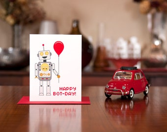 Happy Bot-Day - Robot Birthday Card on 100% Recycled Paper
