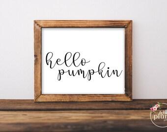 Hello Pumpkin Fall Printable - Instant Download