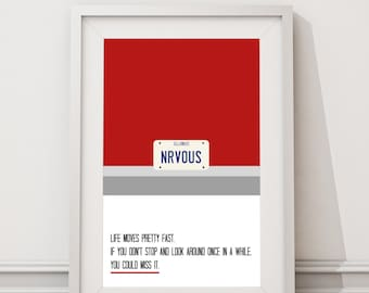 Ferris Bueller - Life Moves Pretty Fast Quote Minimal Style Poster Print