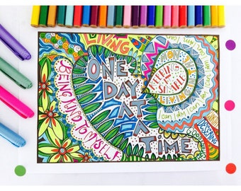 One Day At A Time Coloring page download, Adult coloring page, Printable coloring page, Recovery coloring, colouring, Recovery quotes.