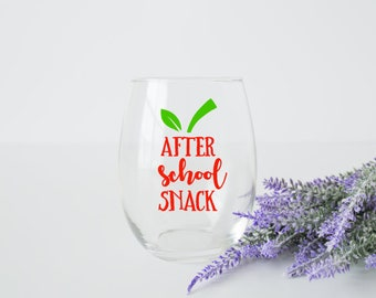 after school snack wine glass, teacher gifts, end of school year teacher gift, last day of school teacher appreciation gift, school