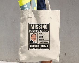 President Obama Missing Person Cotton Tote Bag