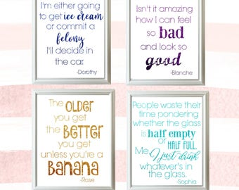 Golden Girls Quote Print Set//Printable Quote