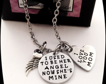 Memorial Jewelry, I used to be her angel now she's mine, Remembrance Necklace, Mom Memorial Jewelry, Sympathy gift for mom, Memory Necklace