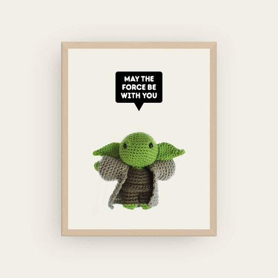 Yoda: May The Force Be With You. Amigurumis Prints.