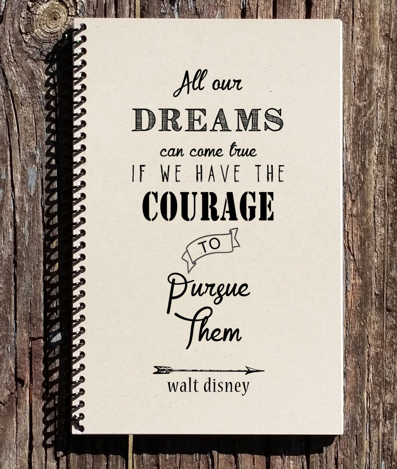 Quotes Journal Walt Disney Quote Disney Notebook All Our Dreams Can Come