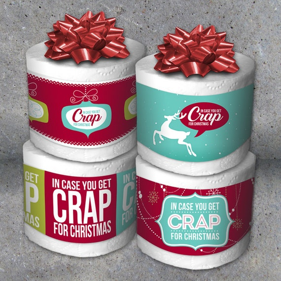 Funny Christmas Gift Exchange Ideas: Toilet Paper Gag GiftIn Case You Get Crap For