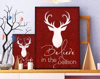 Believe in the season, christmas printable decor, holiday typography decor, christmas sign, festive holiday, home decor, xmas