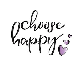Purple Choose Happy - Digital Print