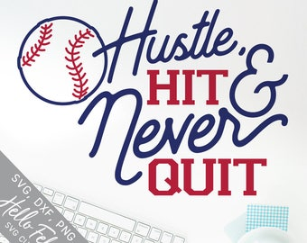 Baseball Svg, Hustle Hit and Never Quit Svg, Sports Svg, Svg, Dxf, Jpg, Svg files for Cricut, Svg files for Silhouette, Vector Art, Clip Art