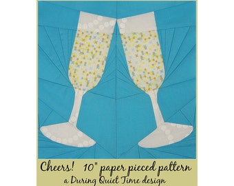 Cheers! Paper Pieced Pattern