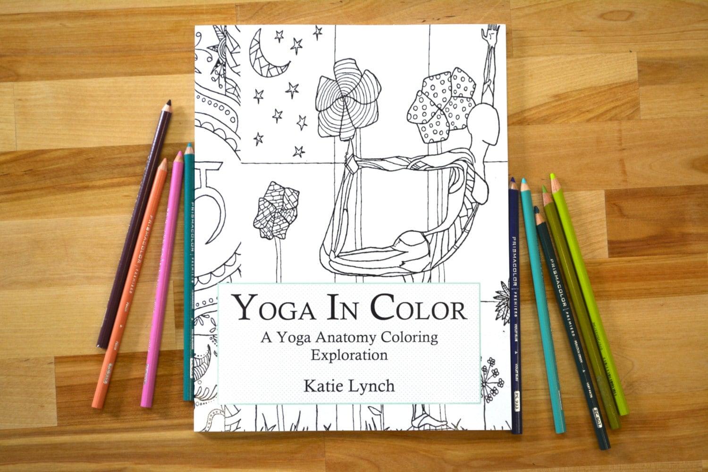 Yoga en Color: Un libro de colorear de anatomía Yoga / Yoga