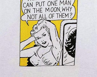 """Retro 80s T-Shirt, Unworn, """"Well, if they can put one man on the moon...."""", in the Roy Lichtenstein style, Terry & the Pirates,"""
