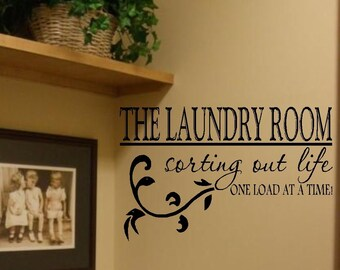 The Laundry Room Vinyl Wall Decal Decor Lettering Art- Laundry Room Decor-Sorting Out Life- Laundry Humor-One Load at a Time