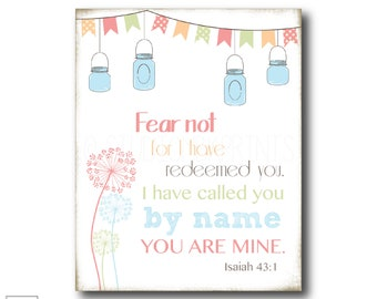 Fear not... you are Mine   Isaiah 43:1 - Christian Art Print