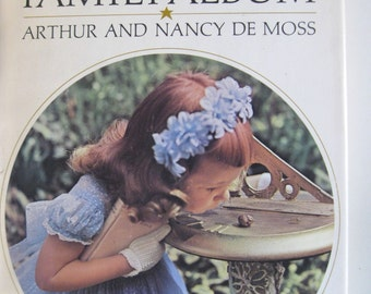 The Gold Star Family Album - 1966 by Arthur and Nancy De Moss - Hardcover (1966)