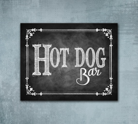 Hot Dog Bar Chalkboard Printed sign, Picnic Sign, Graduation sign, Wedding sign, Buffet Bar Sign, Chalkboard Print, Cottage Charm Collection