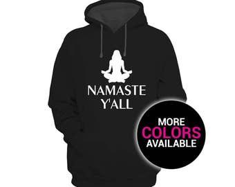 Namaste Yall Sweatshirt Hoodie Workout Yoga Fitness Mom Women White Black Soft Cotton/Polyester Hoodie Sweatshirt