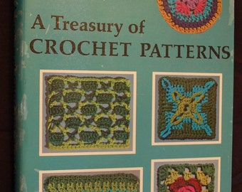 LAST CHANCE SALE - A Treasury of Crochet Patterns - Vintage 1971 - Hardcover Version